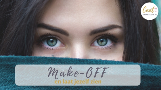 Make-up Make-off masker show yourself laat jezelf zien